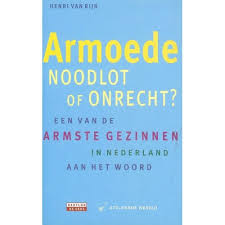 Monografie van een van de armste gezinnen in Nederland geschreven door Henri van Rijn